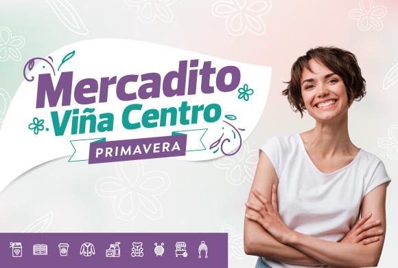 REGRESA MERCADITO VIÑA CENTRO PRIMAVERA